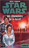 Star wars, l'academie des Jedi, tome 3 - Les Champions de la force