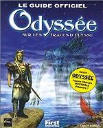 Le Guide officiel Odyssée - Sur les traces d'Ulysse de Daniel ICHBIAH