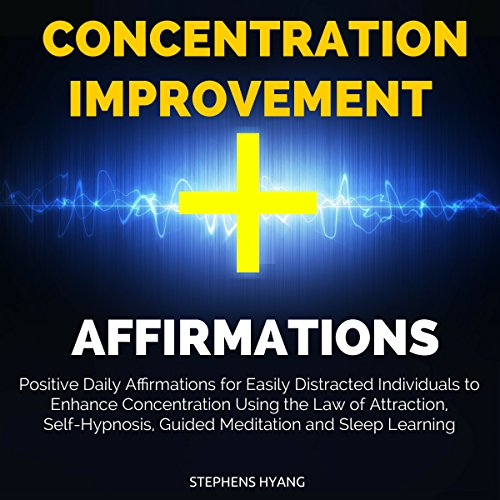 Concentration Improvement Affirmations  By  cover art