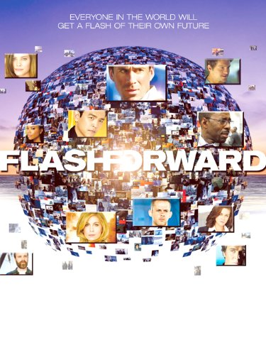 FlashForward Poster TV B (11 x 17 Inches - 28cm x 44cm) Lee Thompson Young Joseph Fiennes John Cho Jack Davenport Zachary Knighton Peyton List