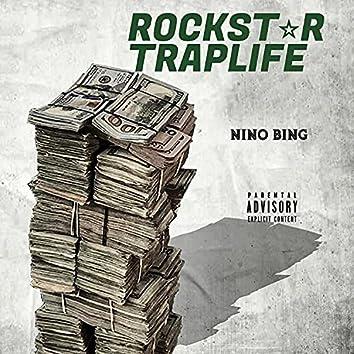 Rockstar Trap Life