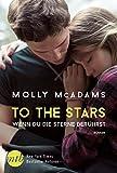 To the Stars - Wenn du die Sterne berührst: Liebesroman (Thatch 2)