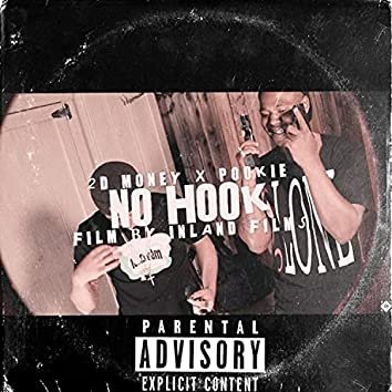 No Hook (feat. 2Dmoney)