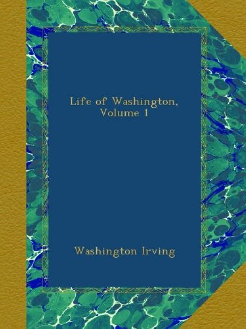 モードリンボンド構成Life of Washington, Volume 1