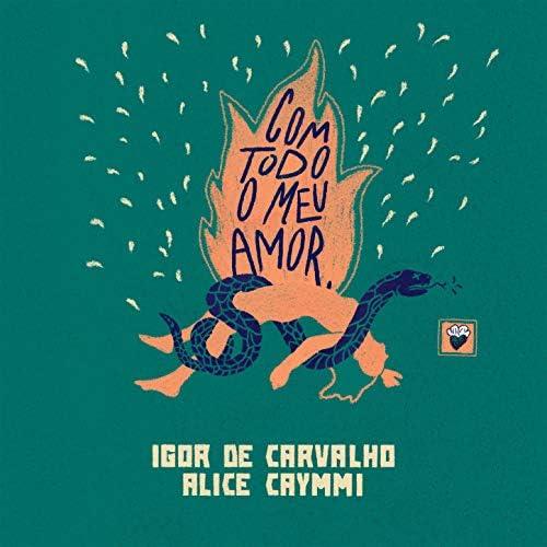 Igor de Carvalho & Alice Caymmi