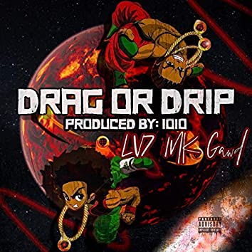 Drag and Drip