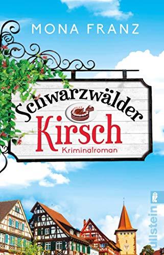 Schwarzwälder Kirsch: Kriminalroman