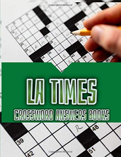 LA Times Crossword Answers Books: Big And Easy Daily Commuter Crossword Puzzle Book, Puzzle Books for Adults Large Print Puzzles with Easy, Medium, ... Hard Difficulty Brain Games for Every Day