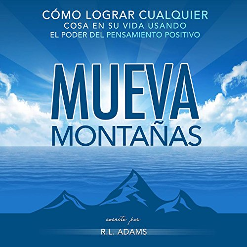 Mueva Montañas [Move Mountains] audiobook cover art