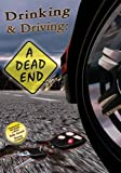 Drinking & Driving: A Dead End