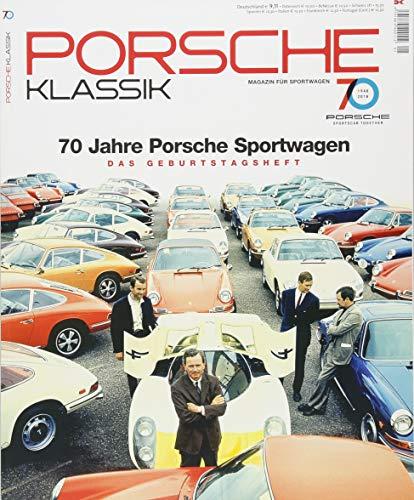PORSCHE KLASSIK Special - 70 Jahre Porsche Sportwagen: Das Jubiläumsheft: Das Geburtstagsheft