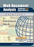 Apostolos, A:  Web Document Analysis: Challenges And Opportu: Challenges and Opportunities (Series in Machine Perception and Artificial Intelligence, 55, Band 55)