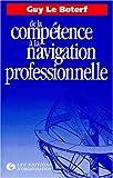 De la Compétence à la Navigation Professionnelle