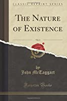 The Nature of Existence, Vol. 2 (Classic Reprint) by John McTaggart(2016-11-16)