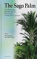 The sago palm―the food and environmenta