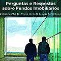 101 Perguntas e Respostas sobre Fundos Imobiliários:: & O desempenho dos Flls no contexto da crise do Coronavírus