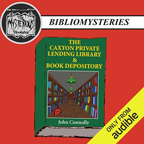 The Caxton Private Lending Library & Book Depository audiobook cover art