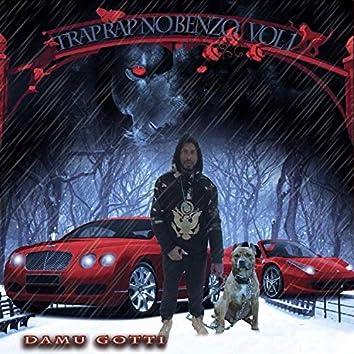 Trap Rap No Benzo, Vol. 1