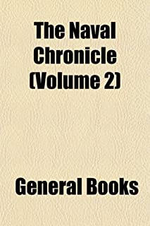The Naval Chronicle (Volume 2)