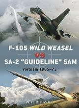 F-105 Wild Weasel vs SA-2 'Guideline' SAM: Vietnam 1965–73 (Duel Book 35)