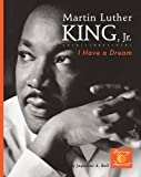 Martin Luther King, Jr.: I Have a Dream! (Defining Moments)