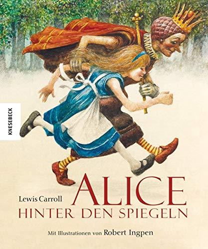 Alice hinter den Spiegeln (Knesebeck Kinderbuch Klassiker / Ingpen)