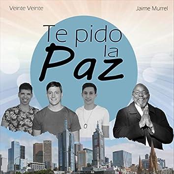 Te Pido la Paz (feat. Jaime Murrell)