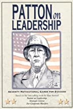Patton on Leadership: Seventy Motivational Cards for Success