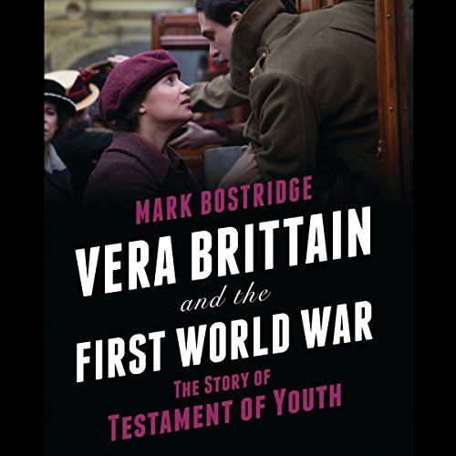 Vera Brittain and the First World War audiobook cover art