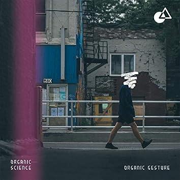Organic Gesture