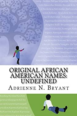 Original African American Names: Undefined