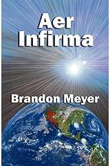 Aer Infirma Paperback