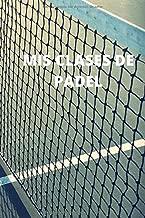 Mis clases de padel: Diario de padel| Cuaderno de padel 132 ...
