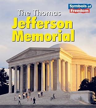 The Thomas Jefferson Memorial (Symbols of Freedom)