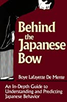Behind the Japanese Bow