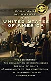 Founding Documents of the United States of America: The Constitution, the Declaration of Independence, the Bill of Rights, all Amendments to the ... and Common Sense (Deluxe Library Binding)