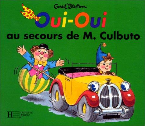 Oui-Oui au secours de M. Culbuto
