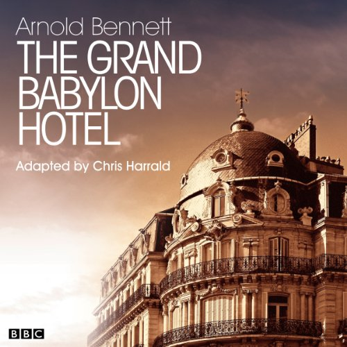 The Grand Babylon Hotel (Classic Serial) Titelbild