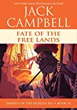 Fate of the Free Lands (Empress of the Endless Sea Book 3)