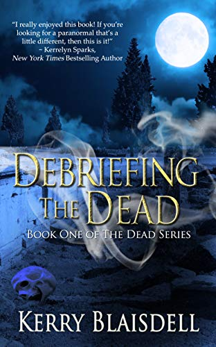 Debriefing the Dead (The Dead Series Book 1) (English Edition)