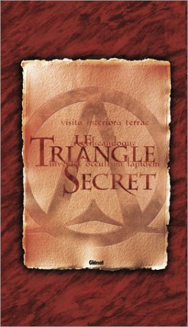 Le Triangle secret, tomes 1 à 3 (Coffret)