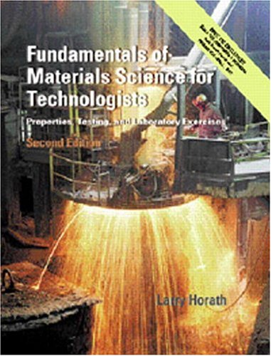 Fundamentals of Materials Science for Technologists:...