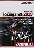 Lo Zingarelli 2019. Vocabolario della lingua italiana. Versione base. Con Contenuto digitale (fornito elettronicamente)