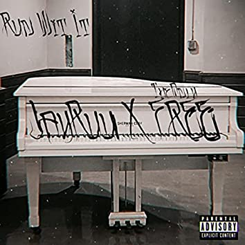Run Wit It (feat. Theonlyfree)