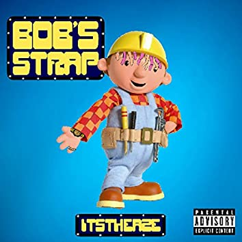 Bob's Strap