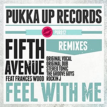 Feel with Me (Remixes)