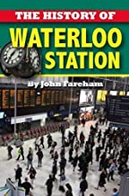 The History of Waterloo Station