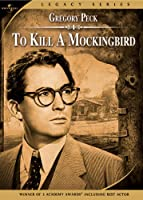 To Kill a Mockingbird (Universal Legacy Series)