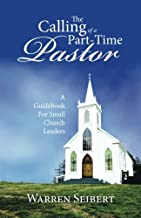 The Calling of a Part-Time Pastor