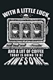 Funny Casino Slot Machine Coffee Gambler Humor Clip Art: Notebook Planner - 6x9 inch Daily Planner Journal, To Do List Notebook, Daily Organizer, 114 Pages